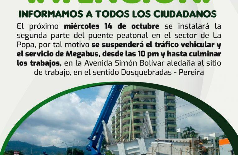 Anormalidad vial este miércoles en la noche por instalación de puente peatonal en La Popa